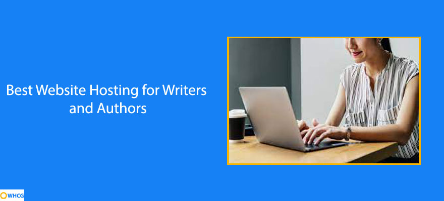 Best Website Hosting for Writers and Authors