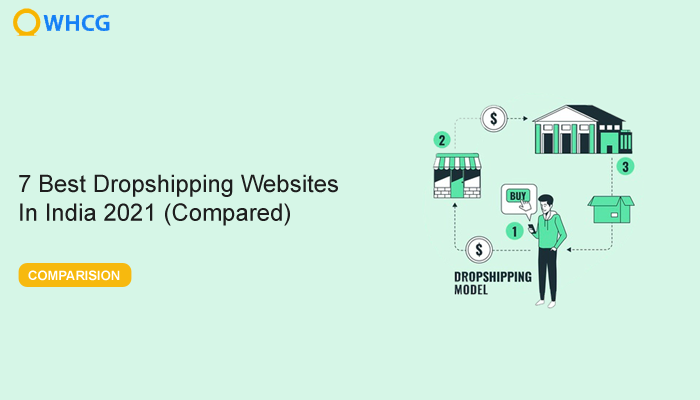 7 Best Dropshipping Websites  In India 2021 (Compared)