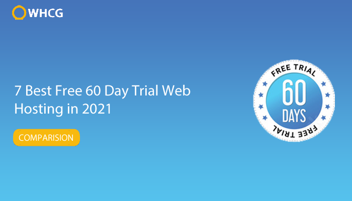7 Best Free 60 Day Trial Web  Hosting in 2021