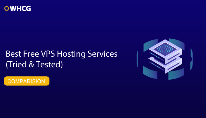 Best Free VPS Hosting Services