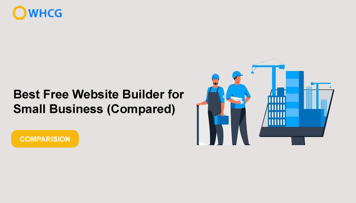 Best Free Website Builder for Small Business (Compared)